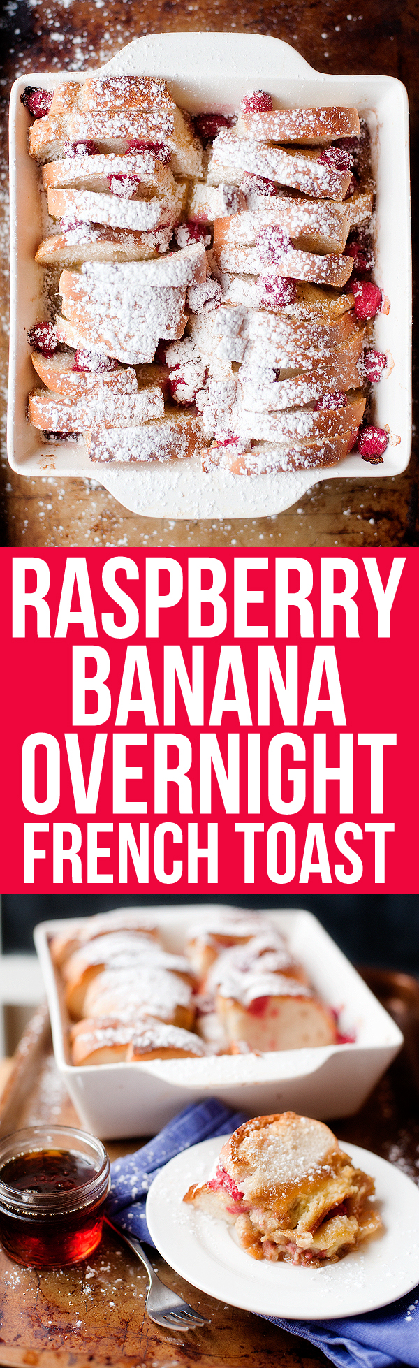 Raspberry Banana French Toast